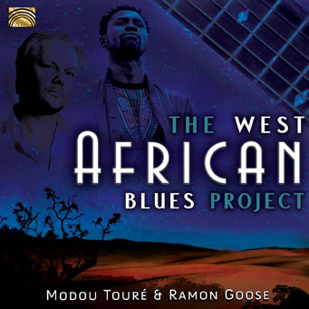 The West African Blues Project - Modou Touré & Ramon Goose