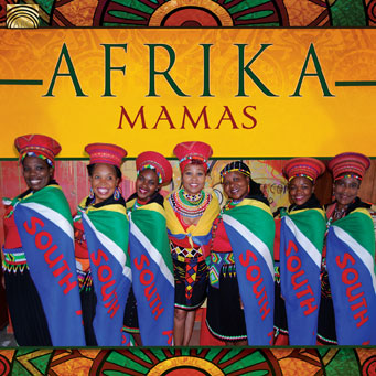 Stunning New Album from South African Female Vocal Power Group – Afrika Mamas