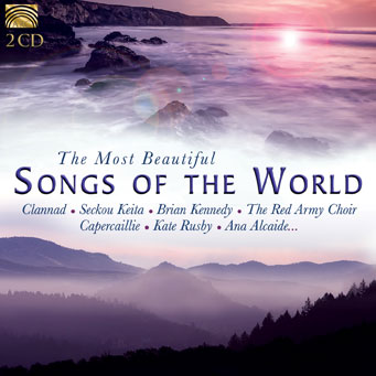EUCD2648 The Most Beautiful Songs of the World – Clannad, Seckou Keita, Brian Kennedy, The Red Army Choir, Capercaillie, Kate Rusby, Ana