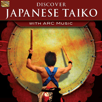 EUCD2667 Discover Japanese Taiko - with ARC Music