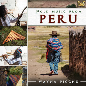 Folk Music from Peru - Wayna Picchu