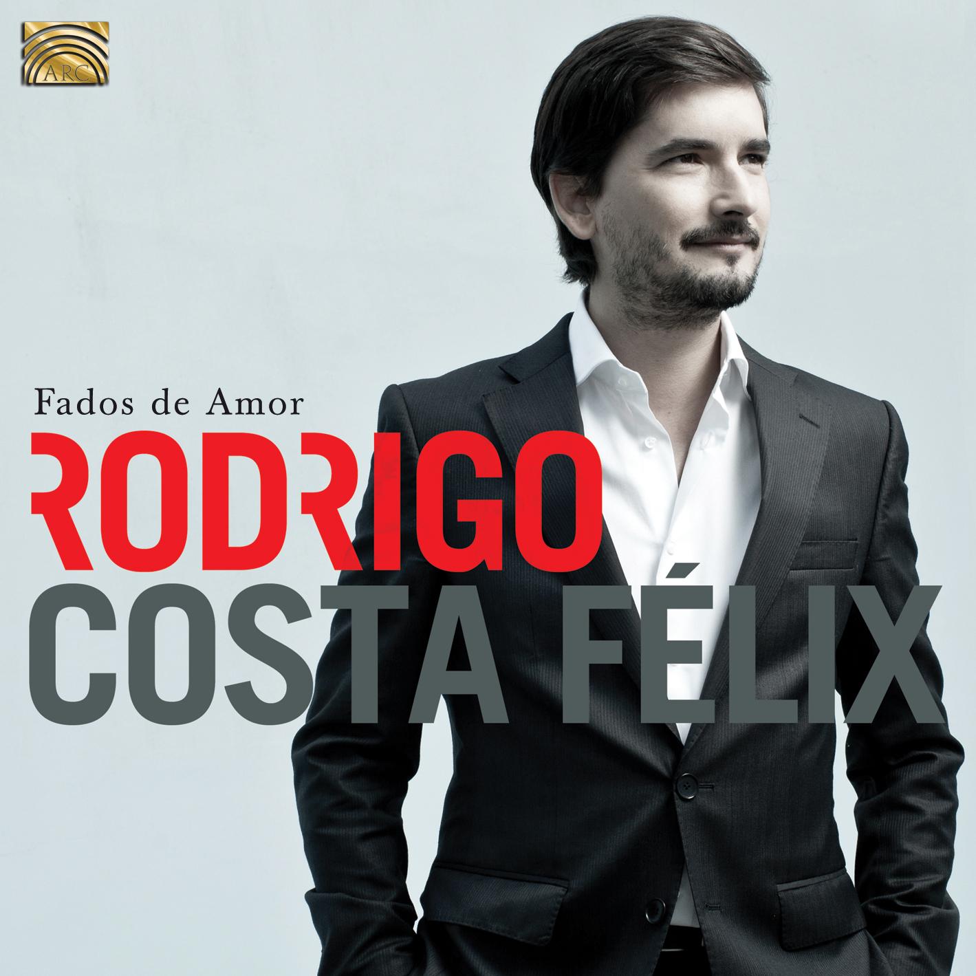 Rodrigo Costa Felix' Fados de Amor