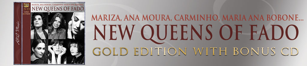 New Queens of Fado - Mariza, Ana Moura, Carminho, Maria Ana Bobone - Gold Edition (2CD) banner