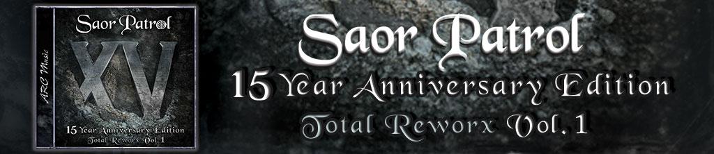 XV - 15 Year Anniversary Edition - Total Reworx Vol. 1 - Saor Patrol banner