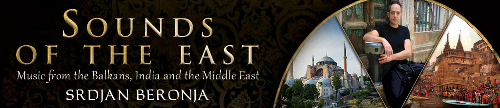 Sounds of the East - Music from the Balkans, India & the Middle East - Srdjan Beronja banner